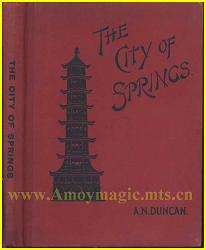 City of Springs by Anne Duncan (about Quanzhou, 1902(