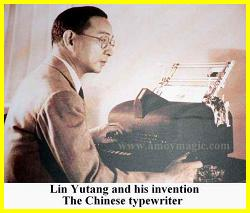 Lin Yutang and his invention, the Chinese typewriter