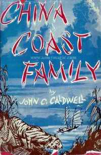 Click this image of China Coast Family by John C. Caldwell to download a PDF file of the book.