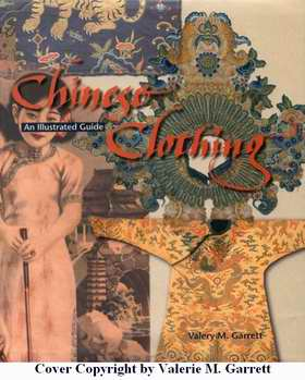 Chinese Clothing, by Valerie M. Garrett Click image to buy on Amazon.com